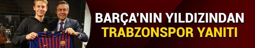 De Jong'dan Trabzonspor yanıtı