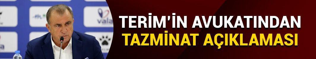 Terim'in avukatından 'tazminat' açıklaması