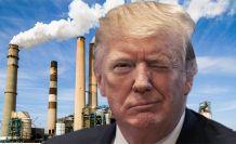 Trump, tam bir çevre düşmanı!