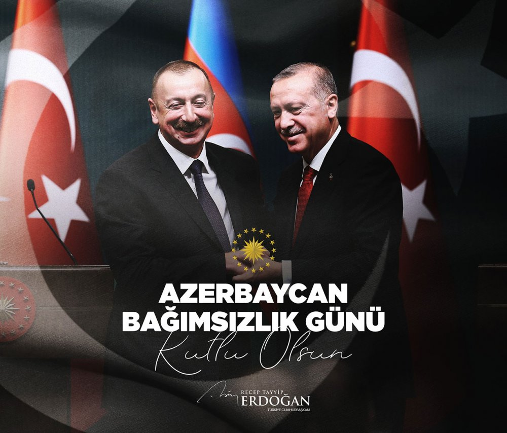 erdoğan aliyev Azerbaycan Bağımsızlık Günü mesaj