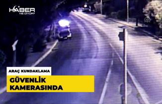 Aydın'da araç kundaklama güvenlik kamerasında
